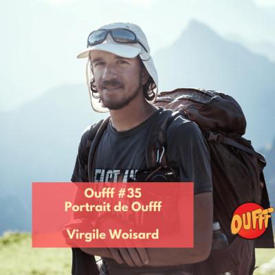 Oufff #35 - Portrait de Oufff - Virgile Woisard cover