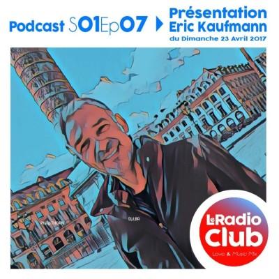 Thumbnail Image LeRadioClub - S01Ep07 - LeRadioClub avec Eric Kaufmann - Présentation