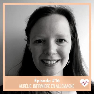 #16 : Aurélie, infirmière en Allemagne cover