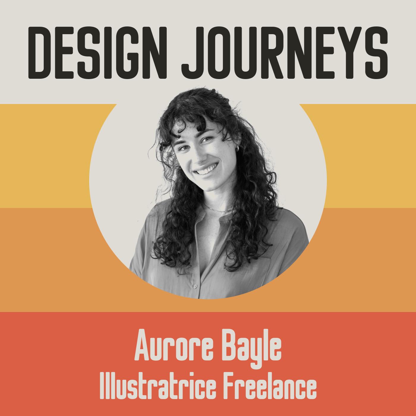 #27 Aurore Bayle - Freelance - Faire de l'illustration son métier