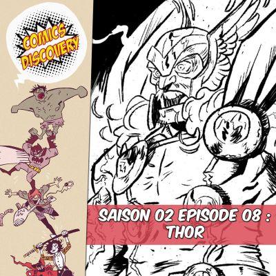 image ComicsDiscovery S02E08 : Thor