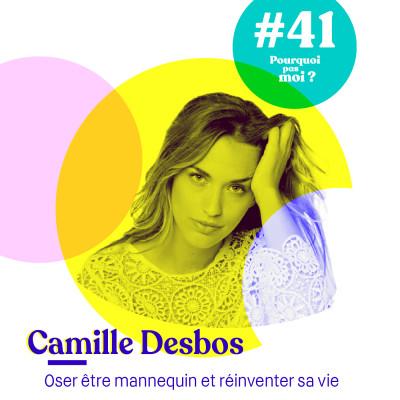 41 Camille Desbos : oser être mannequin et réinventer sa vie cover