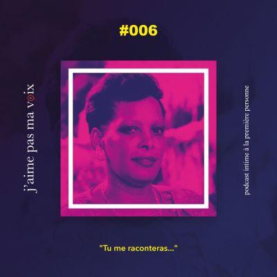 """#006 - """"Tu me raconteras..."""" cover"""
