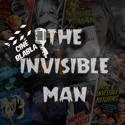 Cinéblabla S02E14 : Invisible Man cover