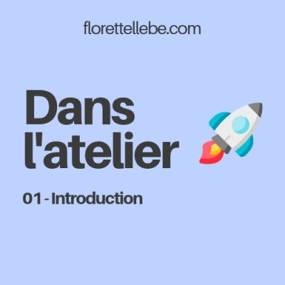 image Dans l'atelier #1 - Introduction