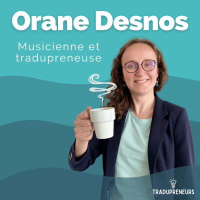 2 – Orane Desnos : Musicienne et tradupreneuse cover