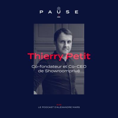 Thierry Petit, Co-fondateur et Co-CEO de Showroomprivé cover