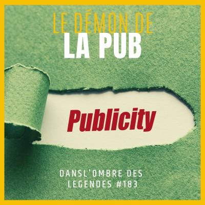 Dans l'ombre des légendes-183 Le démon de la pub... cover