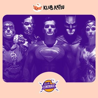 Allô Centrale #70 - « Justice League », Hashtag Moustache cover