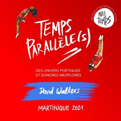 #6 - David Walters : Martinique 2021 cover