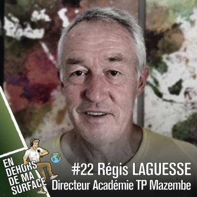 #22 - Régis Laguesse, Directeur de l'académie du TP Mazembe, RDC cover