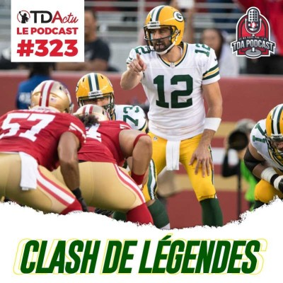 image TDA Podcast n°323 - Preview S12 : clash de légendes en NFC