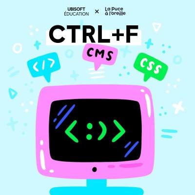 CTRL+F - Ep. 2. À quoi sert le code informatique? cover