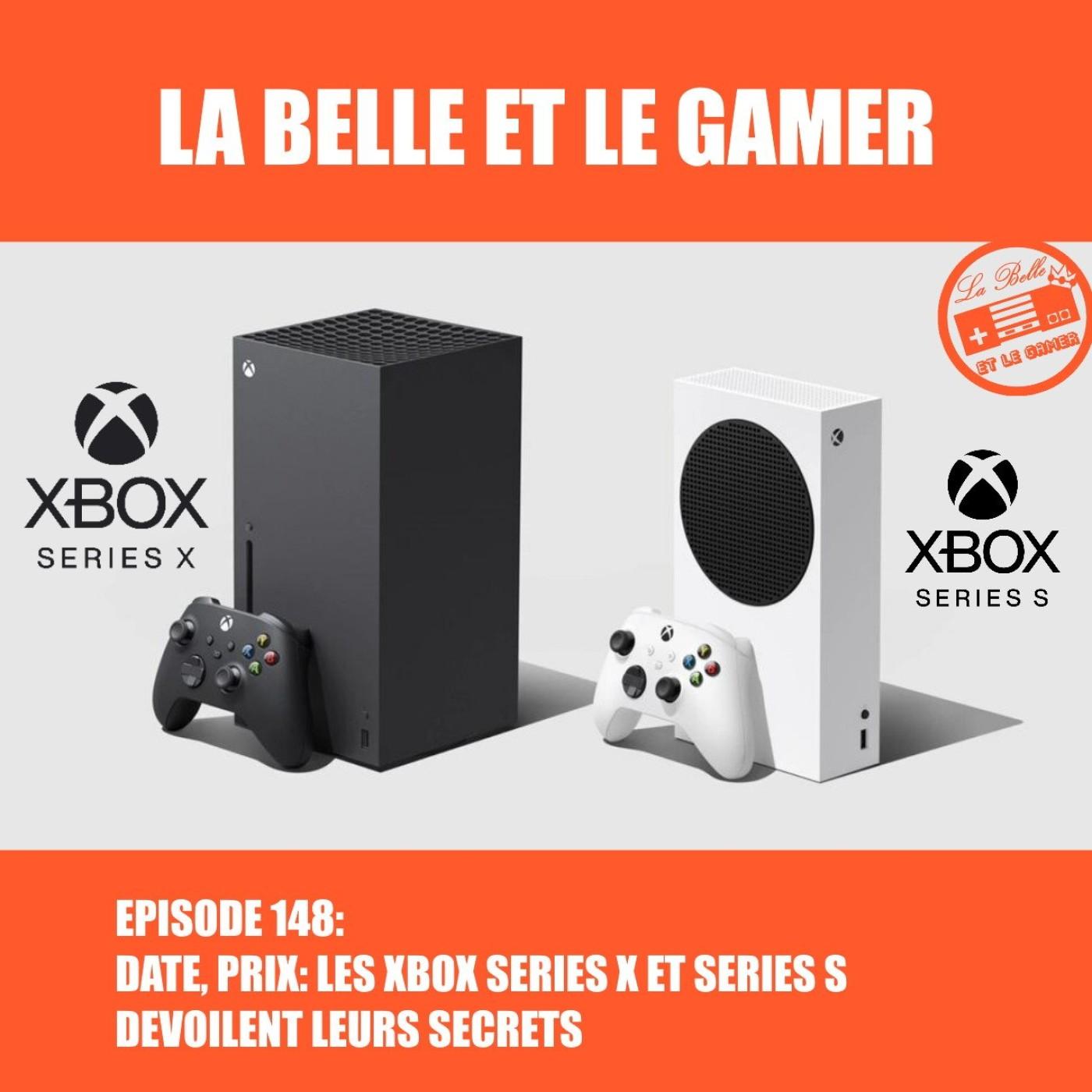 Episode 148: Date, prix: les Xbox Series X et S dévoilent leurs secrets!