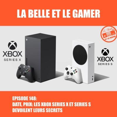 Episode 148: Date, prix: les Xbox Series X et S dévoilent leurs secrets! cover