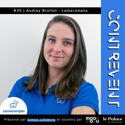 """#35 Lamacompta - Audrey Brullon - Changer de projet en 24h pour rendre la compta """"sexy"""" - Nantes cover"""