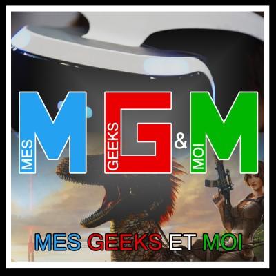 #21 Mes Geeks Et Moi : VR et Jeux de Survis cover