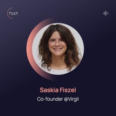 #4 - Saskia Fiszel, Co-founder @Virgil - Casser le plafond de pierre cover