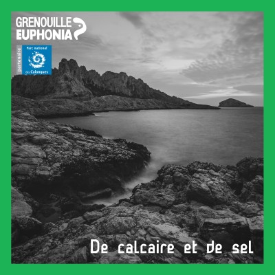 Image of the show De calcaire et de sel - Radio Grenouille et le Parc National des Calanques