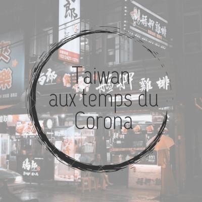 Taïwan aux temps du corona cover