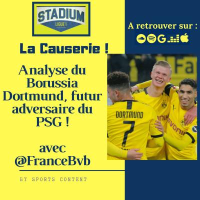 image Stadium Ligue 1 - #LaCauserie - Analyse du Borussia Dortmund avec @FranceBvb