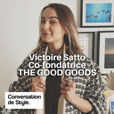 20 - Conversation avec Victoire Satto, Co-fondatrice de The Good Goods cover
