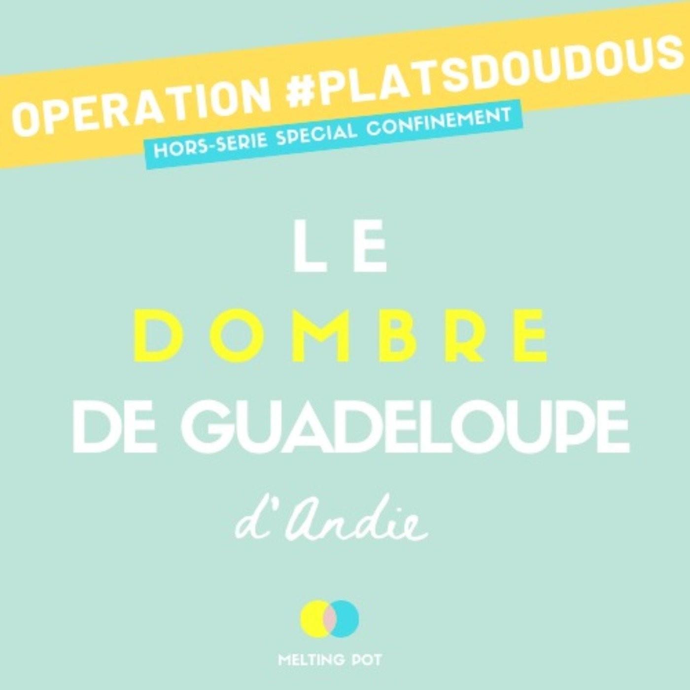 Plat doudou 2 - Le dombré d'Andie (Guadeloupe)