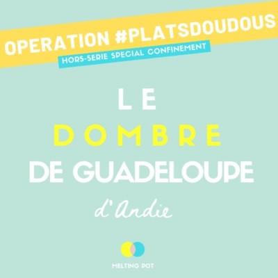 Plat doudou 2 - Le dombré d'Andie (Guadeloupe) cover