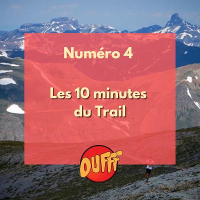 Les 10 minutes du Trail #4 cover