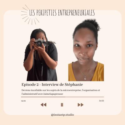 """#2 - Devenir incollable en microentreprise, administratif et organisation grâce à Stéphanie de """"Jaimelapaperasse"""" cover"""