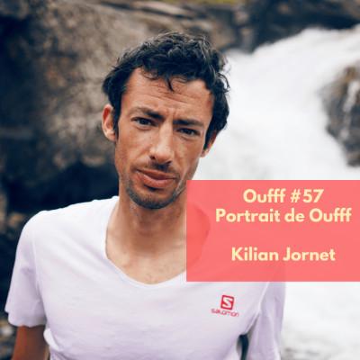 #57 - Portrait de Oufff - Kilian Jornet, le meilleur traileur du monde cover