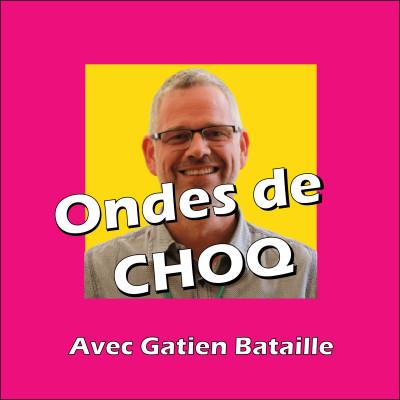 Ondes de CHOQ #2 | Gatien Bataille cover