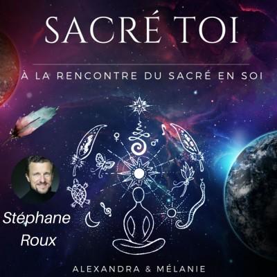 SACRÉ TOI - Épisode 13 : Sacré Stéphane ROUX cover