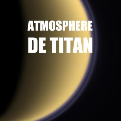 [FAQ] D'où vient la surprenante atmosphère de TITAN ? cover