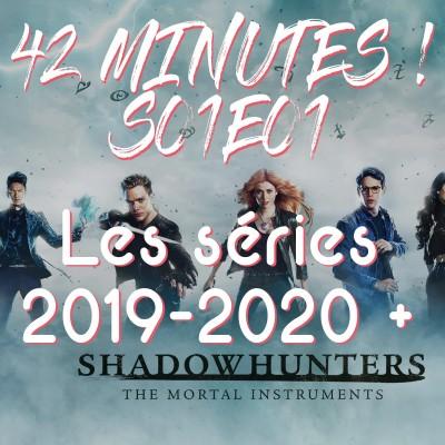 S01E01 - Séries 2019-2020 et Shadowhunters du boule cover