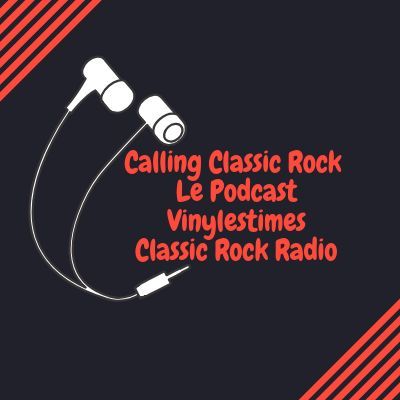 Calling Classic Rock - Podcast du 24 Février 2019 cover