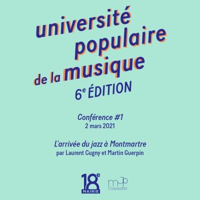 #1 - université populaire de la musique - L'arrivée du jazz à Montmartre cover