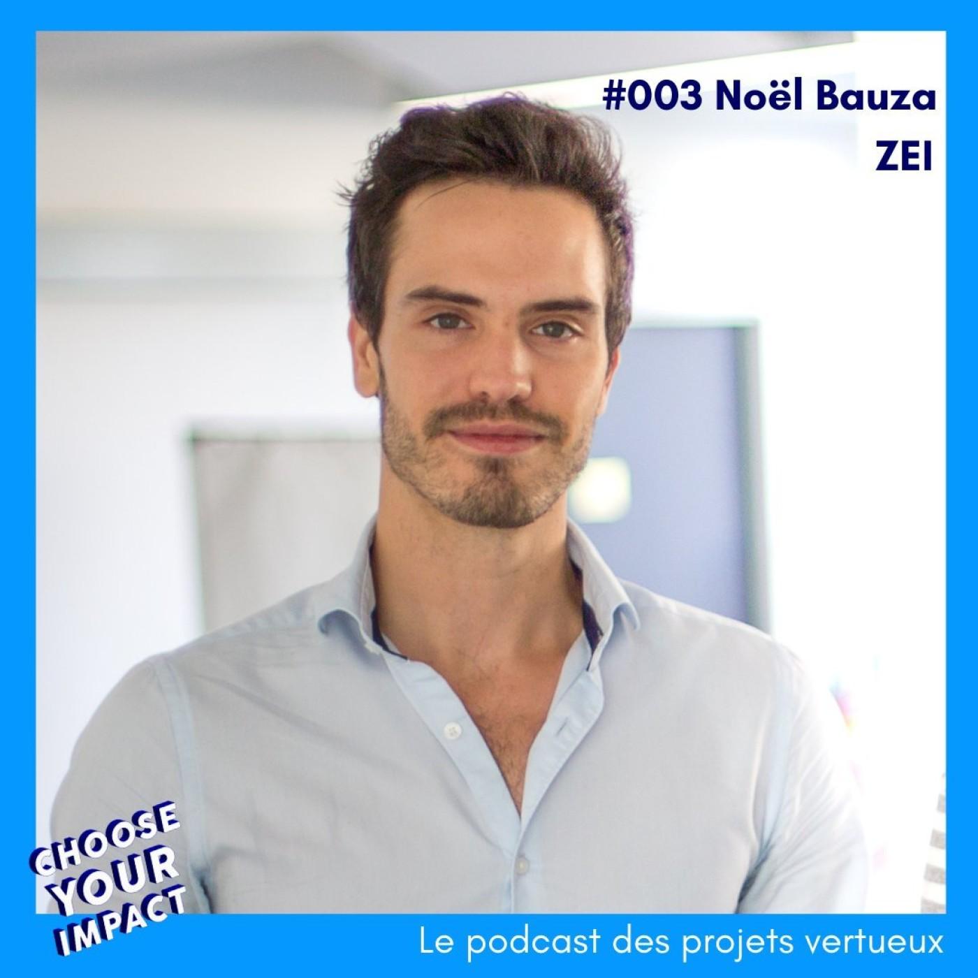 #003 Noel Bauza - ZEI ou comment comparer l'engagement des marques