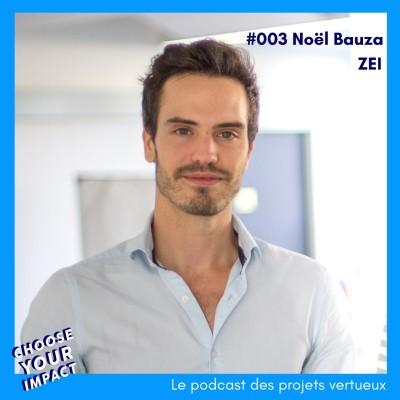 #003 Noel Bauza - ZEI ou comment comparer l'engagement des marques cover