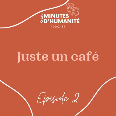Épisode 2 - Juste un café cover