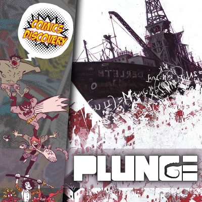ComicsDiscovery S05E40 : Plunge cover