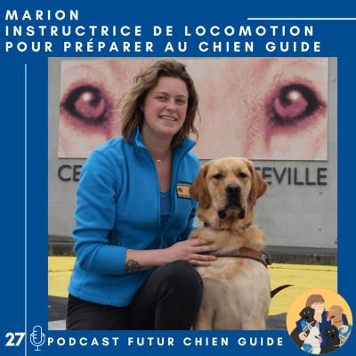 🦮27 - Marion - Instructrice de locomotion pour préparer au chien guide cover