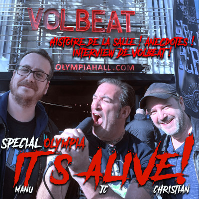 It's Alive! Episode 6 Spécial Olympia & Interview Volbeat