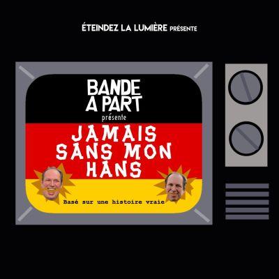 Bande à Part n°15 - Jamais Sans Mon Hans cover