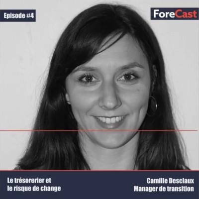 #04 - Camille Desclaux - Manager de transition -  Le trésorier et le risque de change cover