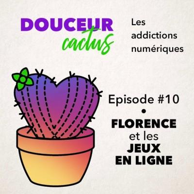 Episode 10 • Florence et les jeux en ligne cover