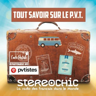Bien choisir sa destination, les conseils de Julie - Carte Postale PVT Mars 2021 - StereoChic Radio cover