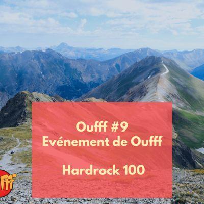 image Oufff #9 - Evénement de Oufff - Hardrock 100