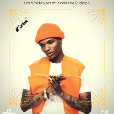 Wizkid : 10 chansons qui ont marqué sa carrière cover