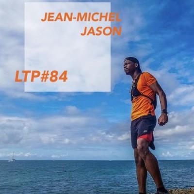 """LTP#84 JEAN-MICHEL JASON """"ÇA NE SERT À RIEN DE COURIR SI TU NE LÈVES PAS LA TÊTE"""" cover"""